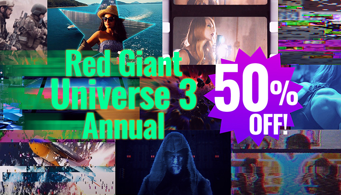 Red Giant Universe 3 Annual Sale 2019