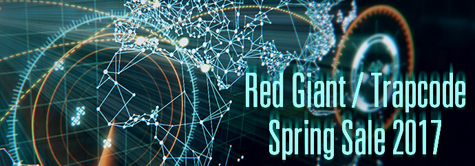 Red Giant / Trapcode Spring Sale 2017