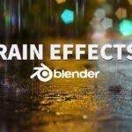 【Blender】リアルな雨のシーンを作成するチュートリアル